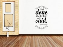 'Well done is better than well said.' Benjamin Franklin - Large Wall Decoration