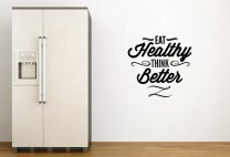 'Eat Healthy Think Better' - Great Wall Decal