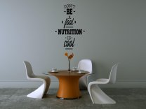 'Don't be a fool Nutrition is cool' - Wall Sticker
