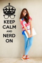 'Keep Calm and nerd on' - Geek Wall Sticker