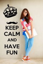 'Keep calm and have fun' - Huge Wall Decoration