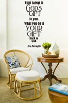 'Your talent is God's gift to you...' Leo Buscaglia Wall Sticker Quote