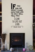 'If you ask me what I came into this life to do...' Emile Zola - Large Wall Decor