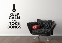 'Keep Calm and Toke Bongs' - Vinyl Wall Sticker