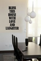 'Bless this house with love and laughter' - Large Wall Quote