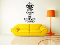 'Keep Calm and Be Forever Young' - Large Wall Sticker