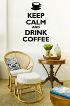 'Keep Calm and Drink Coffee' - Amazing Wall Decoration
