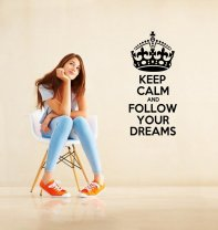 'Keep Calm and Follow Your Dreams' - Large Vinyl Sticker