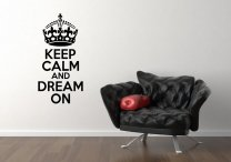'Keep Calm and Dream On' - Lovely Wall Decal