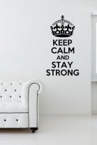 'Keep Calm and Stay Strong' - Great Vinyl Decoration