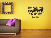 'Try and fail, but never fail to try.' Jared Leto Motivational Vinyl Quote