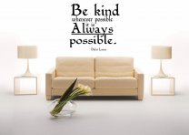 'Be kind whenever possible. it is always possible' Dalai Lama ver.2 Wall Quote