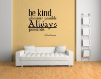 'Be kind whenever possible. it is always possible' Dalai Lama - ver.3 Vinyl Decal