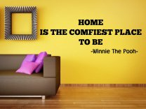 'Home is the comfiest place to be' Winnie The Pooh Quote Wall Decor