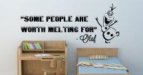 Frozen 'Some people are worth melting for' - Olaf Quote Wall Decor