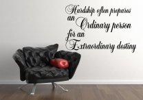 'Hardship often prepares an ordinary person...' - Motivational Quote Wall Decal