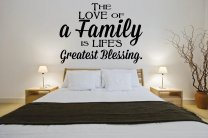 'The Love of a Family is Life's Greatest Blessing' - Large Wall Sticker