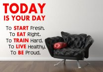 'Today is your day. To Start fresh. To Eat Right...' Giant Motivational Quote Wa