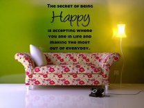 'The secret of being Happy...' Motivational Quote Large Wall Sticker