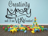'Creativity is messy and I am very creative! ' XL Extra Large Wall Sticker