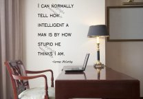 'I can normally tell how intelligent a man is...' Cormac McCarthy Quote Large Wall Sticker