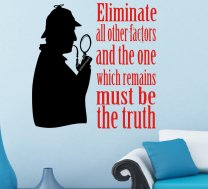 Sherlock Holmes Eliminate all other factors - Art Classic Wall Sticker, High Quality Decal