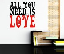 All You Need Is Love Large Wall Sticker Quote In Two Colours