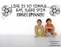 Life is so simple...  Fidget Spinner Amazing large removable wall sticker