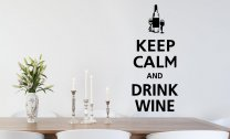 'Keep Calm and Drink Wine' - Amazing Vinyl Wall Decor