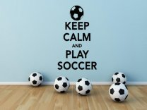 'Keep Calm and Play Soccer' - Wall Stickers Decal