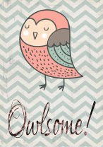 Owlsome! Stunning Funny Owl Design Poster Print