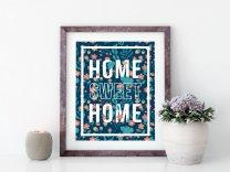 Home Sweet Home - Floral Poster Botanical Modern Print