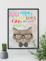 'Being an aspie is like being a cat in the world of dogs' Autism Asperger Aspie Poster