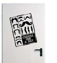 Designer - Moustache - Choose One A Day - Wall / Car / Laptop Sticker
