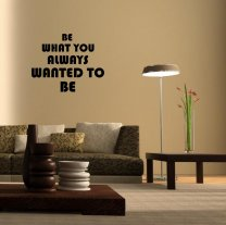 JC Design 'Be what you always wanted to be' Motivational Quote Wall Decor