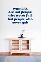 JC Design 'Winners are not people who never fail...' Great Vinyl Wall Sticker