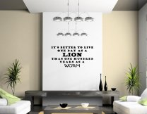 JC Design 'It's better to live one day as a lion...' - Motivational Quote Wall Sticker