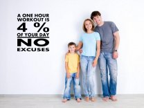 JC Design 'A one hour workout is 4% of your day.No excuses.' - Motivational Wall Quote