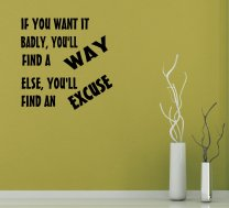 JC Design 'If you want it badly, you'll find a way...' Motivational Quote Sticker