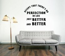 JC Design 'Accept that there's no perfection in life.Just better and better.' Wall Decor