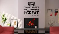JC Design 'Don't be afraid to give up the good to go for the great.' Motivational Wall Sticker