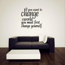JC Design 'If you want to change the world you must first change yourself.' Vinyl Wall Quote Decor