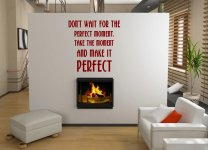 JC Design 'Don't wait for the perfect moment...' Large Wall Decoration