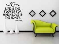 JC Design 'Life is the flower for which love is the honey' Victor Hugo - Amazing Huge Wall Sticker