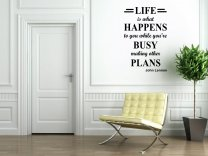 JC Design 'Life is what happens to you while you're busy making other plans' John Lennon - Vinyl Wall Sticker
