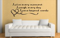 'Live every moment...' Wall Quote