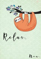 Relax. Now. Funny Cute Sloth Hygge Poster Print