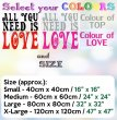 All You Need Is Love Large Wall Sticker Quote