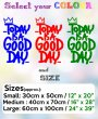 Today is a good day- Cheerful Vinyl Wall Sticker